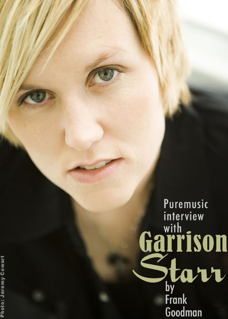 Garrison Starr (interview by Frank Goodman)