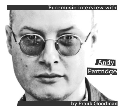 Puremusic interview with Andy Partridge