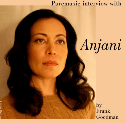 Puremusic interview with Anjani