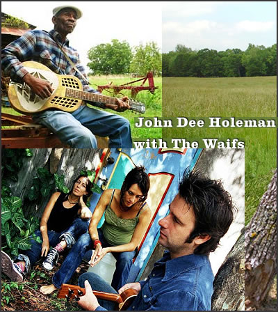 John Dee Holeman with The Waifs