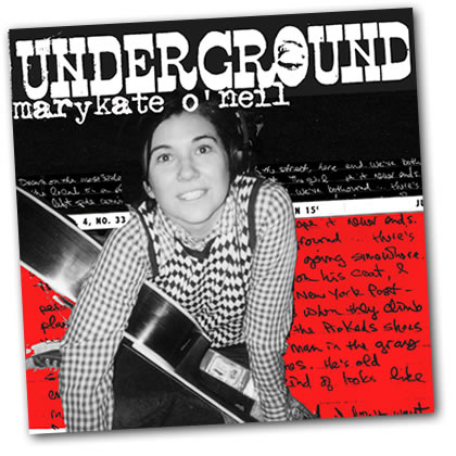 Underground by Marykate O'Neil