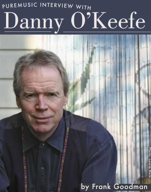 Puremusic interview with Danny O'Keefe