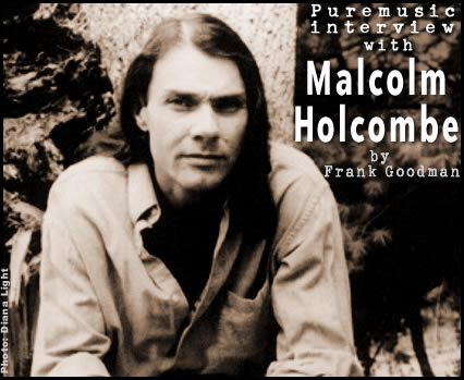 Puremusic interview with Malcolm Holcombe