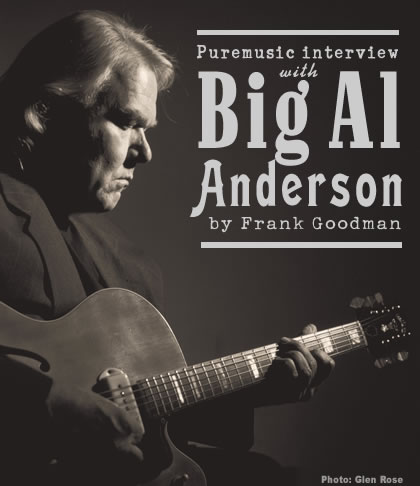 Puremusic Interview with Big Al Anderson