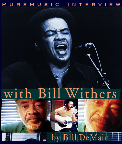 Puremusic interview with Bill Withers