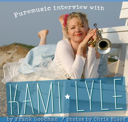 Puremusic interview with Kami Lyle