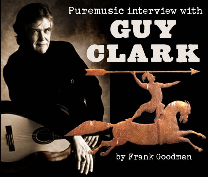 Puremusic Interview with Guy Clark